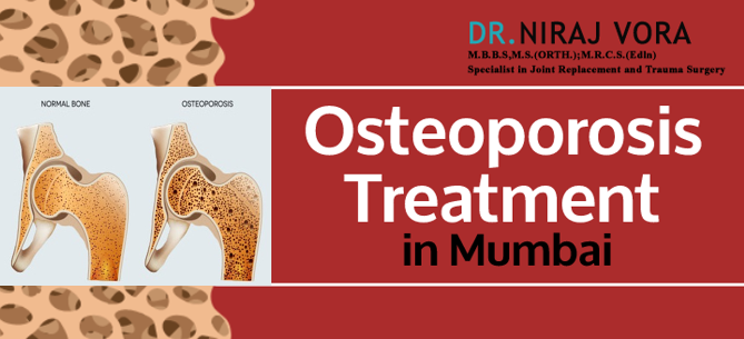 Osteoporosis Treatment in Mumbai | Dr Niraj Vora